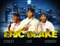 LIVE COMEDY BY ERICK BLAKE