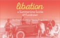 LIBATION: A SUMMERTIME SOIREE AND FUNDRAISER