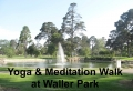 FREE YOGA CLASS AND MEDITATION WALK